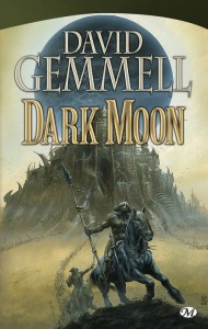 Dark Moon de David Gemmell