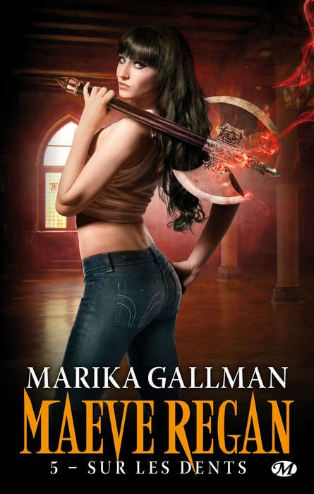 Maeve Regan #5 : Sur les dents de Marika Gallman