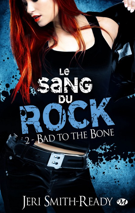 Le Sang du rock (série) - Jeri Smith-Ready 1206-rock2